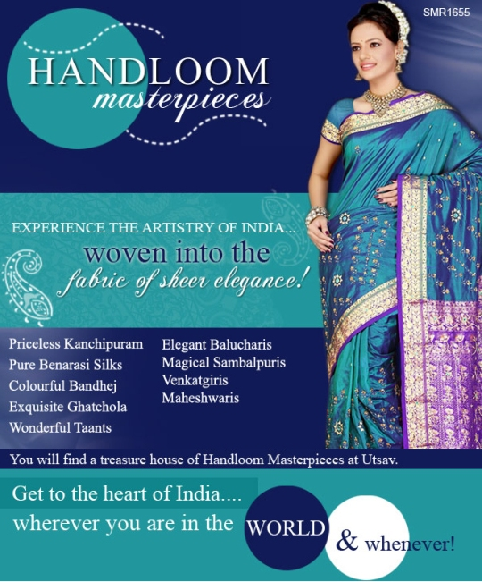 It can't get more authentic than the Handlooms of UTSAV