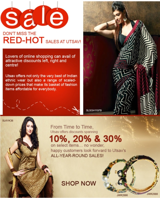 Don't miss the red-hot sales at UTSAV!