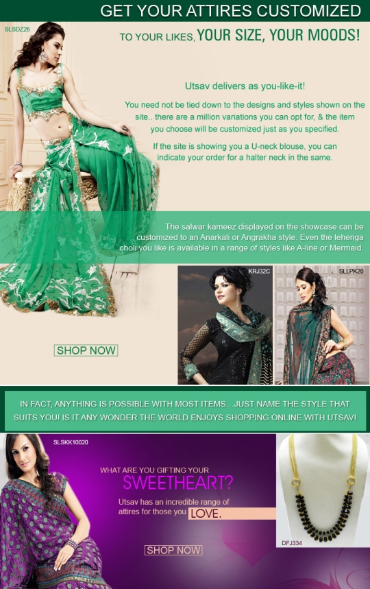 Get your attires customized to your likes, your size, your moods at UTSAV