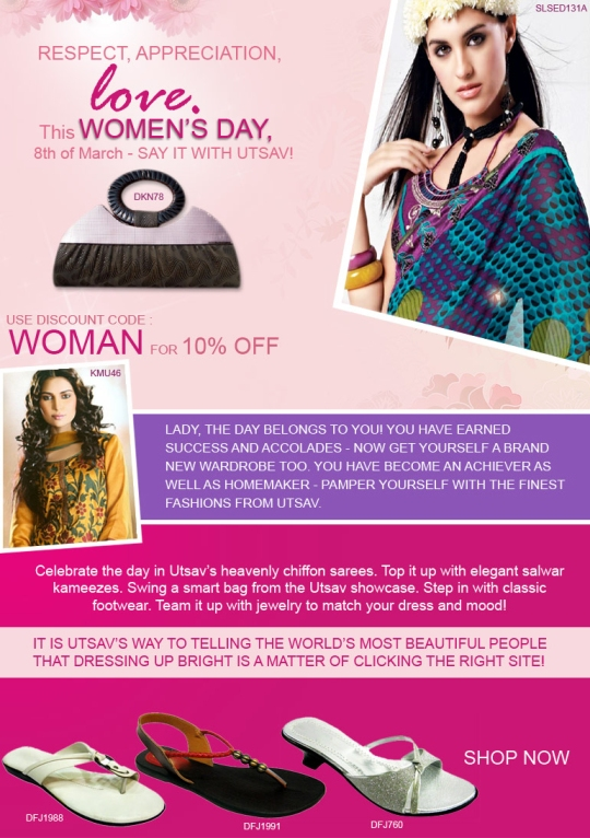 Respect. Appreciation. Love. This Women's Day, say it with UTSAV