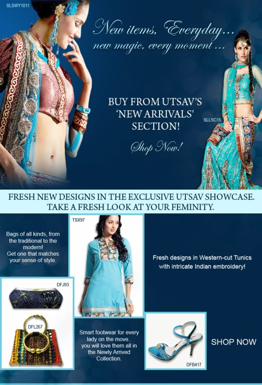 New items, everyday. New magic, every moment. Buy from Utsav's 'New Arrivals' section!